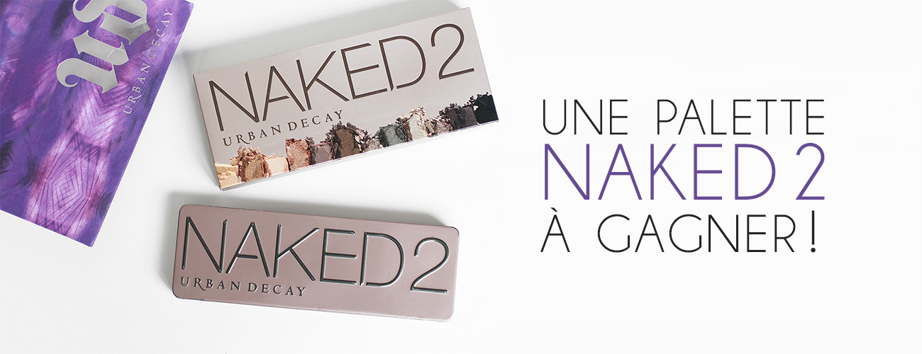 [Concours] Gagnez une palette Naked 2 !