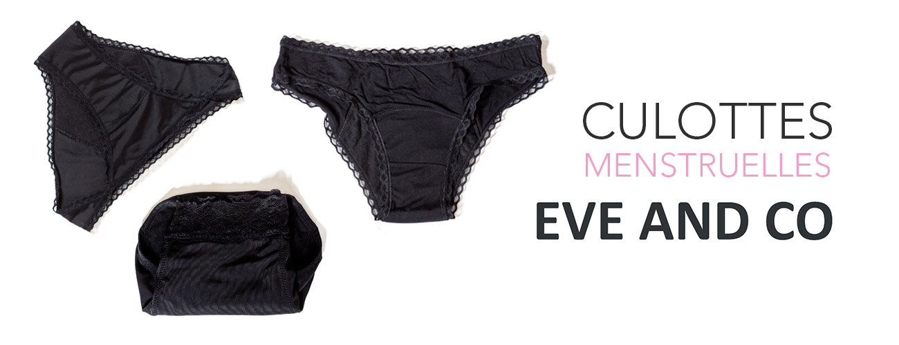 Les culottes menstruelles Eve And Co